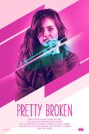 Watch Pretty Broken on Amazon Prime!