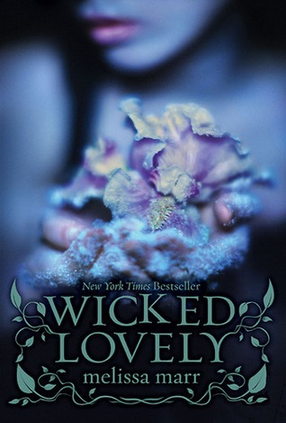Image result for Wicked Lovely           -   Marr, Melissa