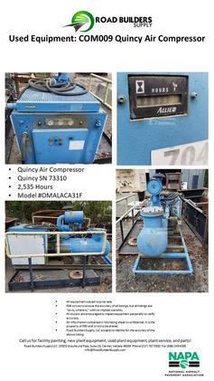 Quincy Air Compressor Quincy SN 73310 2,535 Hours Model #OMALACA31F