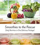 Smoothies to the Rescue, green smoothies, nutrition in glass, download