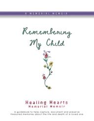 Remembering My Child memoir book