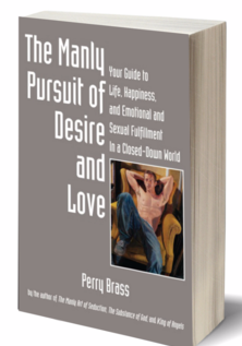 Manly Pursuit of Desire and Love