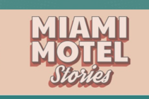 Miami Events; Miami Motel Stories; Biscayne Boulevard; Theather; Acting ; Real-Time experience; Live