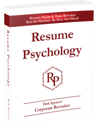 Resume Psychology, Dirk Spencer, Amazon, beat the machine, be seen get hired