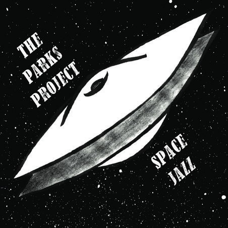 The Parks Project - Space Jazz