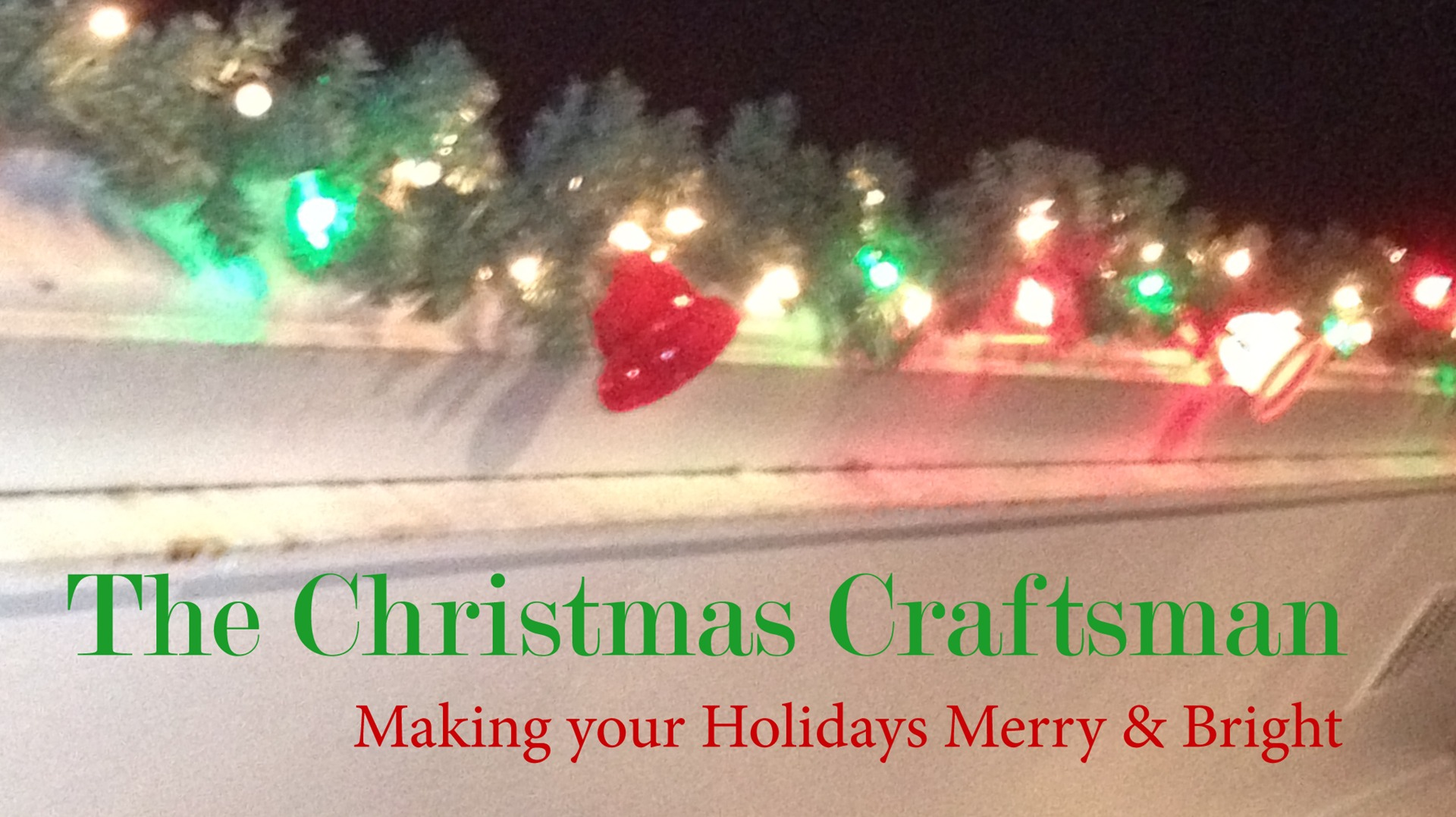 want to create classic christmas decorations and displays the kind your dad and grand dad made in their garage or basement not the kind that inflate - Craftsman Christmas Classic