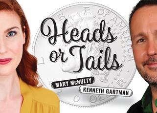 "Mary McNulty and Kenneth Gartman in ""Heads or Tails"""