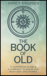 The Book of Old by Nancy Knudsen