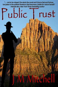 Cover for Public Trust, national park mystery, by J.M. Mitchell
