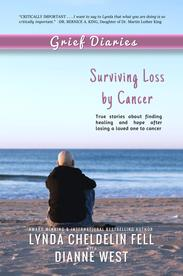 Grief Diaries Surviving Loss by Cancer
