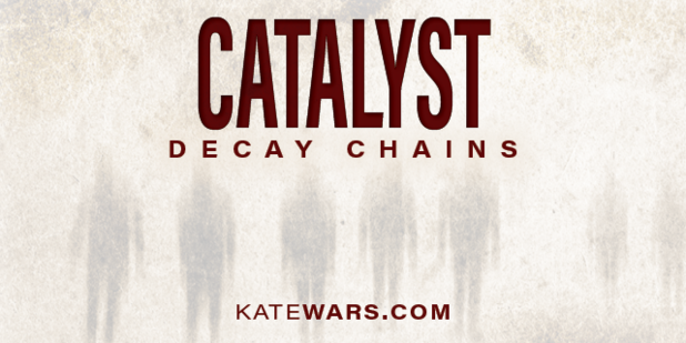 Catalyst: Decay Chains graphic in tan with walking zombies