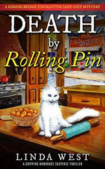 Death by Rolling Pin -- Linda West