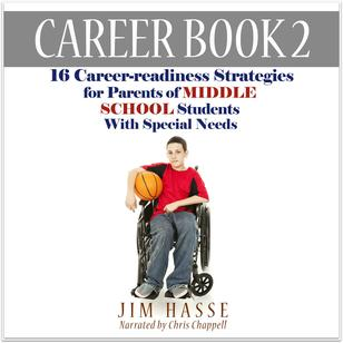 "Audiobook cover for ""Career Book 2: 16 Career-readiness Strategies for Parents of Middle School Students with Special Needs:"" Boy in wheelchair holding a basketball."