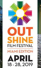 Miami Events; Outshine Film Festival; LGTB Festival; Cultural Arts; South Beach Theater; Cinema; Lyric Theater.