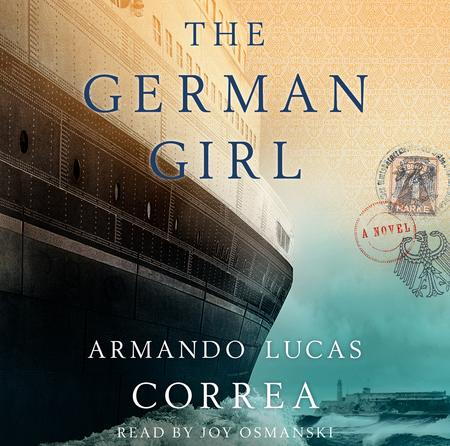 THE GERMAN GIRL AUDIO JEWISH HISTORIC NOVEL HOLOCAUST CUBA