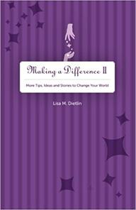 Lisa Dietlin, Making A Difference 2