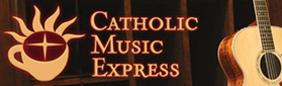CATHOLIC MUSIC EXPRESS