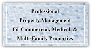 Commercial, Multi-Family, Medical Property Management