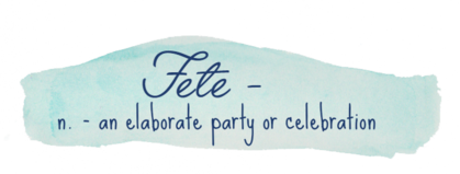 Fete - n. - an elaborate party or celebration