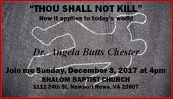 Are You Guilty of Murder? Guest speaker at Shalom Baptist Church (NN) Dr. Angela Butts Chester December 2017