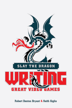 slay the dragon writing great video games