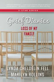 Grief Diaries Surviving Loss of my Family