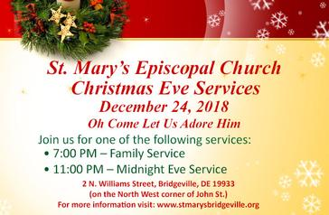 St. Mary's Christmas Eve Services, Monday December 24, 2018, 7PM and 11PM