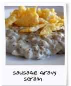Sausage Gravy and eggs