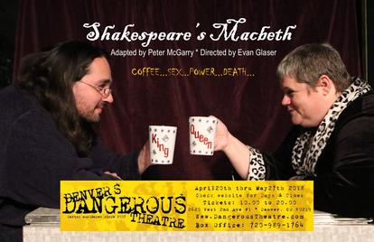 Macbeth at Denver's Dangerous Theatre