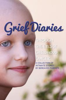 Grief Diaries Childhood Cancer