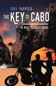 Key to Cabo, a Rock Pounder novel