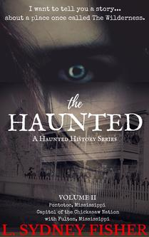 haunted houses, true hauntings, ghosts and haunted houses, ghosts, Mississippi, history, paranormal, supernatural, true ghost stories, true story, religion and spirituality, haunted, unexplained mysteries