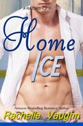 Home Ice by Rachelle Vaughn hockey romance book