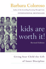 kids are worth it! giving your child the gift of inner discipline