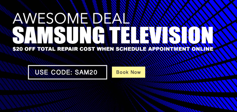 samsung tv repair chicago, samsung tv repair promotion,