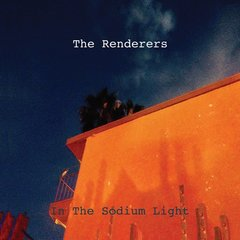 RENDERERS, The: In The Sodium Light CD