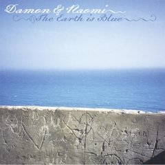 DAMON & NAOMI: The Earth Is Blue CD