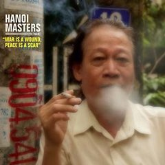 HANOI MASTERS: War Is A Wound, Peace Is A Scar LP