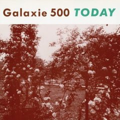 GALAXIE 500: Today LP