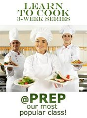 Learn To Cook 3-Week Series starts Tuesday February 28 at 6:30p