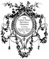 18TH CENTURY FRENCH DECORATIVE ORNAMENTS
