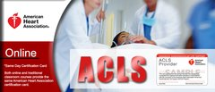 AHA 'Heartcode: ACLS' online course (Call 713-408-2934 to schedule)