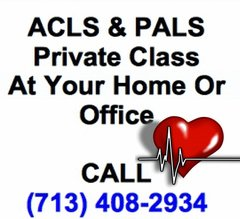 Private Class for ACLS or PALS- Call (713) 408-2934