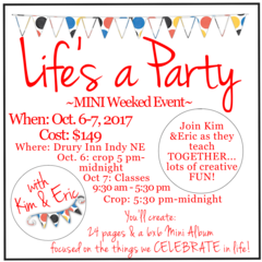 Life's a Party MINI Weekend Event