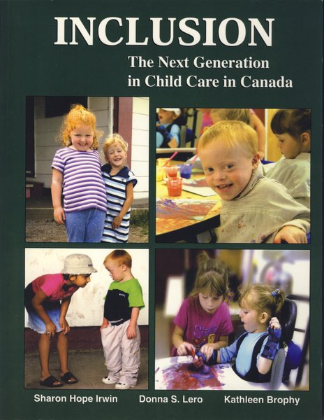 INCLUSION — The Next Generation in Child Care in Canada