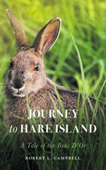 Journey to Hare Island—A Tale of the Bras D'or