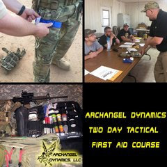 Archangel Dynamics Two Day Tactical First Aid Course