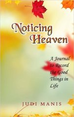 Noticing Heaven: A Journal to Record the Good Things in Life