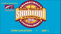 Star Valley Shootout 2016 Day 1-SVHS Location