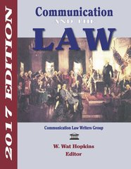 Communication and the Law 2017 Edition (Hopkins)